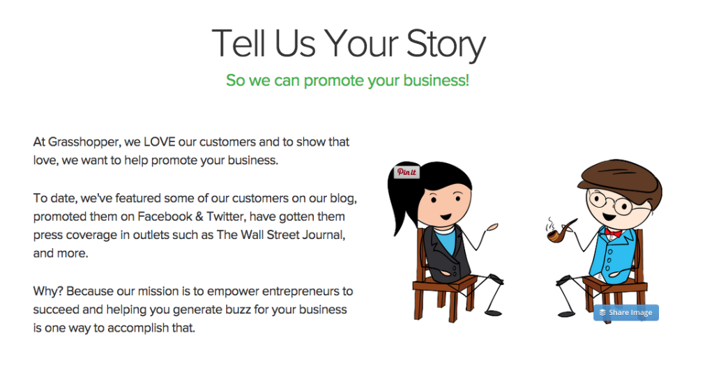 Customer-centric Grasshopper Tell Us your Story Campaign
